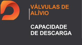 Válvulas de Alívio – Capacidade de Descarga