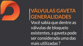 Válvulas Gaveta e suas Características